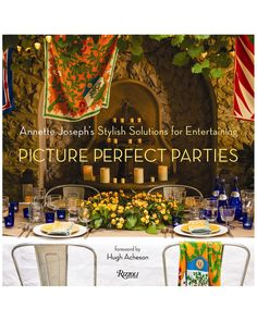 """Picture Perfect Parties"" by Annette Joseph"