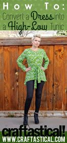 How to convert a dress into a high-low tunic from Craftastical!