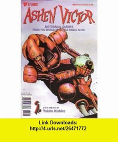 Ashen Victor #2 Comic (Race 2 Self-Destruct) Yukito Kishiro ,   ,  , ASIN: B003NLN76M , tutorials , pdf , ebook , torrent , downloads , rapidshare , filesonic , hotfile , megaupload , fileserve
