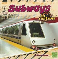Subways in Action de Allison Lassieur