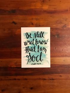Be Still and Know that I am God print Psalm 46:10 by EmmaLeeAndCo on Etsy #god #peace #love #comfort #handlettered #bibleverse