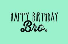 Image of happy birthday bro