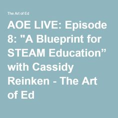 Stages of development stages of artistic development teach aoe live episode 8 a blueprint for steam education with cassidy reinken malvernweather Choice Image