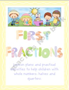First Fractions - Lesson Plans and Resources