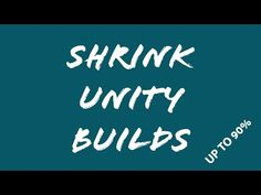 Reduce your Unity Build Size with some quick shrinking Tips (mobile, windows, etc) Unity 3d, 3d Tutorial, Unreal Engine, I Am Game, Windows, Building, Tips, Youtube, Gaming