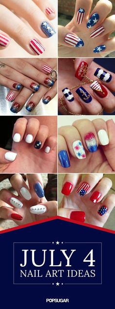 manicure -                                                      Need some nail art inspiration for the Fourth of July? From stars to stripes and everything in between, get your red, white, and blue on with these manicure ideas!