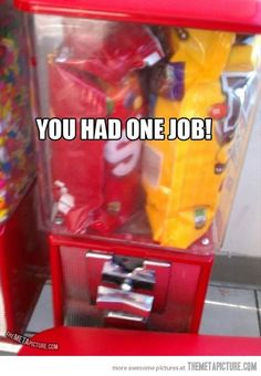 """Funny memes of unbelievably obvious """"you had one job"""" mistakes (""""epic fails""""). Lol, Haha Funny, Funny Stuff, Funny Things, Funny Shit, That's Hilarious, Stupid Stuff, Funny Fails, Funny Memes"""