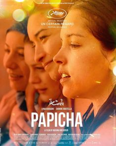 Papicha Algiers, Terrorist wanting an Islamic and archaic state are everywhere. Women are oppressed, in a seek to take control of their bodies, clothing and public space. Young student Nedjma is passionate about making a fashion show. Movies 2019, Hd Movies, Movies Online, Robert Downey Jr, Eduardo E Monica, Films Marvel, Ip Man 4, Films Hd, Popular Ads