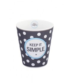 Cup Keep it simple