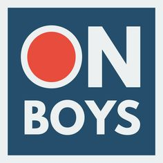 """""""On Boys"""" new PODCAST needs a cover image!"""