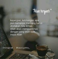 Insya Allah Quotes Rindu, Wisdom Quotes, Motivational Quotes, Muslim Couple Quotes, Muslim Quotes, Reminder Quotes, Self Reminder, Islamic Inspirational Quotes, Islamic Quotes