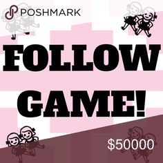 FOLLOW GAME!! FOLLOW GAME! Here are the rules:    1. Like this post 2. Follow everyone who likes this post 3. Tag your PFFs 4. Watch your followers grow! Other
