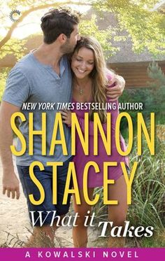 """""""What It Takes."""" Shannon Stacey."""