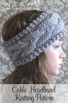 An elegant cabled headband knitting pattern. Perfect for anyone! By Posh Patterns.