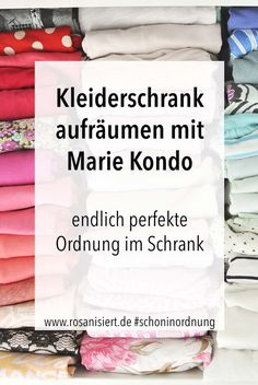 Clean up your closet with the KonMari Magic Cleaning method from Marie Kondo . - Clearing up your wardrobe with the KonMari Magic Cleaning Method by Marie Kondo – Rosanized In th - #