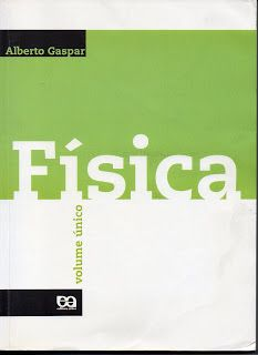 Sebo Felicia Morais: Física Volume único - Alberto Gaspar