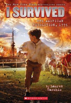 New Books, Good Books, Children's Books, Lauren Tarshis, Best Historical Fiction Books, Fifth Grade, Third Grade, I Survived, American Revolution