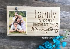 Family is not an important thing, it's everything picture frame, Family quotes, Family picture frame, Family photo frame, Family quote sign