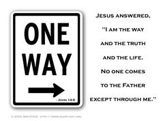 Day 342 (December Inspirational illustration of John -- Jesus answered, 'I am the way and the truth and the life. No one comes to the Father except through me.