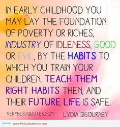 Quotes About teaching children to help at home | teach-YOUR-children-the-right-habits-quotes