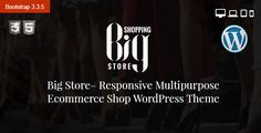 Big Store Multipurpose eCommerce WordPress Theme Big Store eCommerce WordPress Theme is a multipurpose WordPress theme for online stores and shops. It is a beautifully designed theme that suits multiple type of stores.
