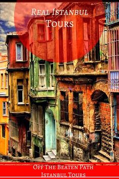 Real Istanbul Tours offer best off the beaten path tours in Istanbul, Visit Fener Balat District with us. #fener #balat #tours #off the beaten Path #real #istanbul #turkey #citytours #daytours #private