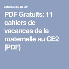 PDF Gratuits: 11 cahiers de vacances de la maternelle au CE2 (PDF)