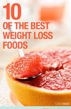 Ten of the best weight loss friendly foods