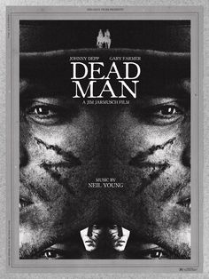 JIM JARMUSCH'S DEAD MAN by midnight marauder , via Behance
