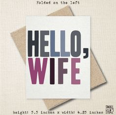 #HELLO #WIFE #Anniversary #Card #Funny #Greeting Card by StudioFusco, $3.50 100% #Recycled #Sweet