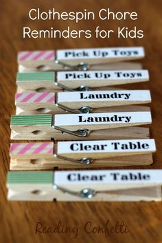 We love the idea of labelling clothespins to use as chore reminders for the kids!