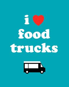 I heart food trucks! We love them so much, that we build them! Check us out at www.prestigefoodtrucks.com