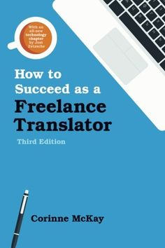 How to Succeed as a Freelance Translator, Third Edition d... https://www.amazon.es/dp/0578170078/ref=cm_sw_r_pi_dp_x_gxWjyb2T41ED8