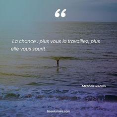 « La chance : plus [vous la travaillez], plus elle [vous] sourit Citation Courage, Quote Citation, Phrase Motivation, Citations Instagram, Citation Entrepreneur, First Day Of Work, Encouragement, Live Love, Positive Life