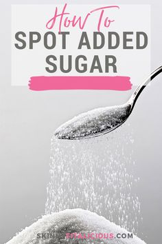 Sugar is added to many foods! Learn how to spot added sugar and an example of how much sugar most people eat. Sugar is added to many foods! Learn how to spot added sugar and an example of how much sugar most people eat.