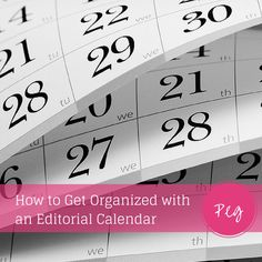 Save yourself time and effort by getting more organized with your blog and social media. Learn how to get organized with an editorial calendar - It's EASIER than you think!