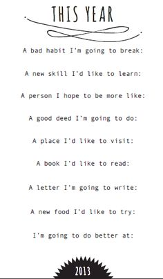 New Year resolutions for you to fill in – works for 2014!