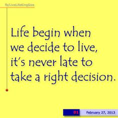 Decide now, at least.