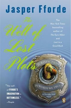 Thursday Next series - book 3 - The Well of Lost Plots