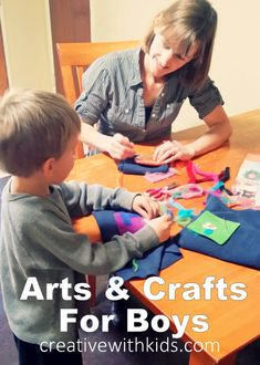 Choosing Arts and Crafts for Boys – How a Crafty Mama Connects with Her Sons