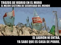 El mejor sistema de seguridad #Humor #Pobre #Seguridad