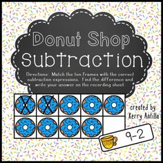I pinned this great donut shop subtraction matching ten frames and subtraction expressions game from J Lee. A fantastic financial literacy resource for the classroom! Subtraction Kindergarten, Subtraction Activities, Kindergarten Math Activities, Math Resources, Teaching Math, Kindergarten Addition, Summer Activities, Learning Activities, Teaching Ideas
