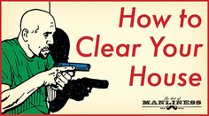 How to Safely Clear Your Home | The Art of Manliness