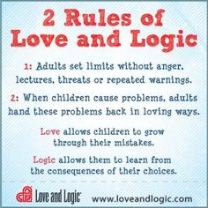 Love and Logic Parenting. Love and Logic focuses on teaching kids the skills to become responsible, prepared people.