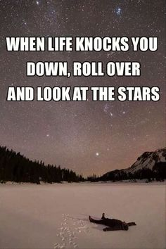 Look at the stars ...