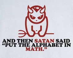 Put the Alphabet in Math Funny Graphic T-Shirt RC12860