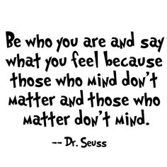 40 Inspirational Dr Seuss Quotes Source by yopabloski The post 40 Inspirational Dr Seuss Quotes appeared first on Quotes Pin. Inspirational Dr Seuss Quotes, Dr Suess Quotes, Motivational Quotes For Life, Quotes To Live By, Life Quotes, Famous Quotes From Books, Be You Quotes, Being Happy Quotes, Funny Famous Quotes