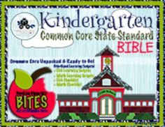Kindergarten Common Core State Standard Bible - Ultimate Resource with the CCSS fully unpacked, over 300 ELA & MATH learning targets, Checklist to track progress & more!