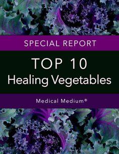 FREE Report: Top 10 Healing Vegetables. Download Now!
