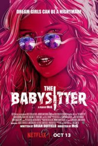 Trailer, images and poster for the horror film THE BABYSITTER starring Samara Weaving, Robbie Amell and Bella Thorne. Netflix Horror, Best Horror Movies, Horror Movie Posters, Netflix Movies, Scary Movies, Movies Online, Movie Tv, 2017 Movies, Movie List